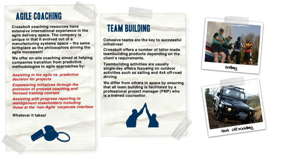 Crossbolt also offer on-site coaching and team building services